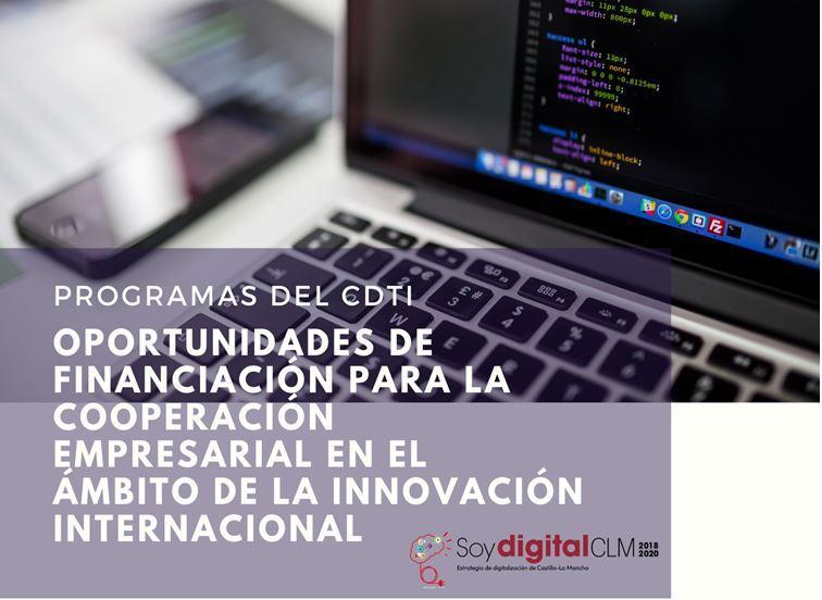 Oportunidades de financiación para la cooperación empresarial en el ámbito de la innovación internacional